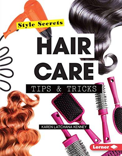 Hair Care Tips & Tricks (Style Secrets)