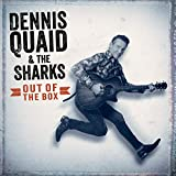 Dennis & The Shark Quaid - Out Of The Box