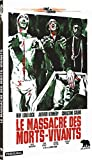 Le Massacre des morts vivants [Francia] [DVD]