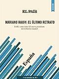 Mariano Rajoy: el último retrato