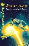 Rendezvous With Rama (Rama Series Book 1)