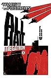 Transformers: All Hail Megatron Volume 1: All Hail Megatron v. 1 (Transformers (Idw))
