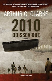 2010: Odissea due (Fanucci) di [Clarke, Arthur C.]