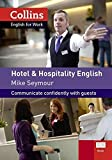 Hotel and Hospitality English: A1-A2 (Collins English for Work)
