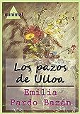 Los pazos de Ulloa (Imprescindibles de la literatura castellana)