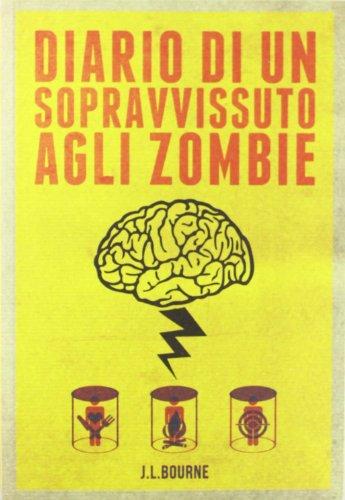 Diario di un sopravvissuto agli zombie: 1
