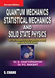 Quantum Mechanics, Statistical Mechanics and Solid State Physics