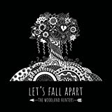 Let's Fall Apart [Explicit]