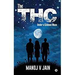 The THC: Under a Gibbous Moon