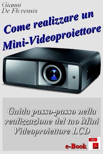 Videoproiettore Fai da Te (guida)