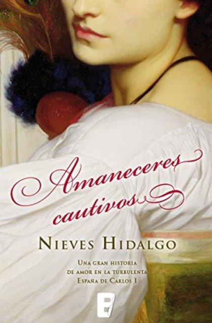 Amaneceres cautivos de [Hidalgo, Nieves]