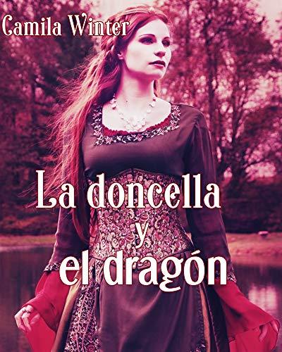 La doncella y el dragón de Camila Winter