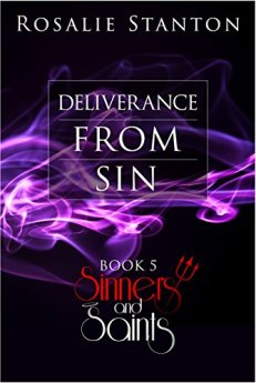 Deliverance from Sin: A Demonic Paranormal Romance (Sinners & Saints Book 5) by [Stanton, Rosalie]