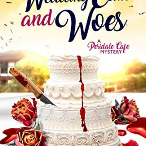 Wedding Cake and Woes (Peridale Cafe Cozy Mystery Book 15) 51nl8QPE2cL