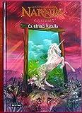 Las Crónicas De Narnia VII. La Última Batalla