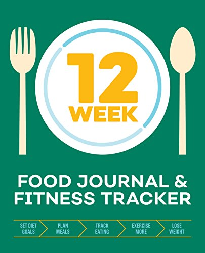 Download [PDF] 12-Week Food Journal and Fitness Tracker: Track ...