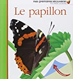 Le papillon (Mes premières découvertes)