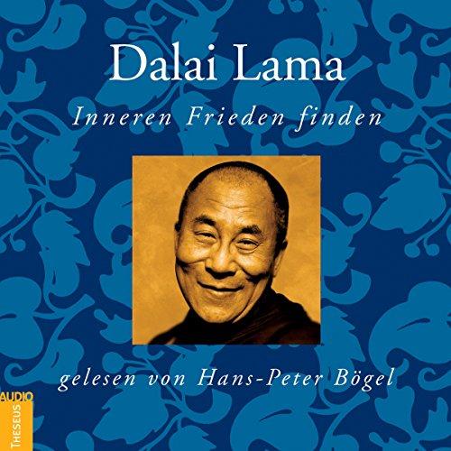 Dalai Lama: Inneren Frieden finden