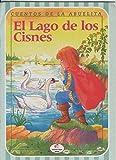 Cuentos de la abuelita numero 1: El lago de los cisnes