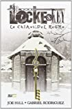 Le chiavi del regno. Locke & key: 4
