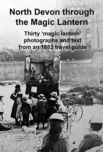 North Devon through the Magic Lantern