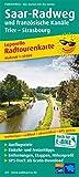 Saar-Radweg und französische Kanäle, Trier - Strasbourg: Leporello Radtourenkarte mit Ausflugszielen, Einkehr- & Freizeittipps, wetterfest, reißfest, ... 1:50000 (Leporello Radtourenkarte / LEP-RK)