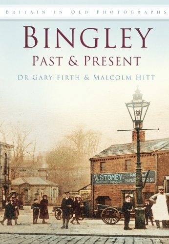 Bingley (Britain in Old Photographs)