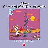 Juan y la habichuela mágica (¡Ya sé leer!)