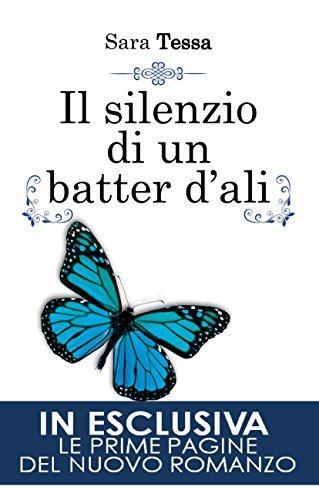 Il silenzio di un batter d'ali (L'uragano di un batter d'ali Vol. 3)