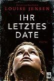 Ihr letztes Date