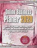 Online Business Planer 2020: Speziell für Blogger und Webmaster. Mit Tages- und Wochenplaner für Termine, Aktionen und Prioritäten