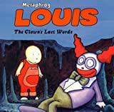 Louis - The Clown's Last Words: Clown's Last Words v. 3