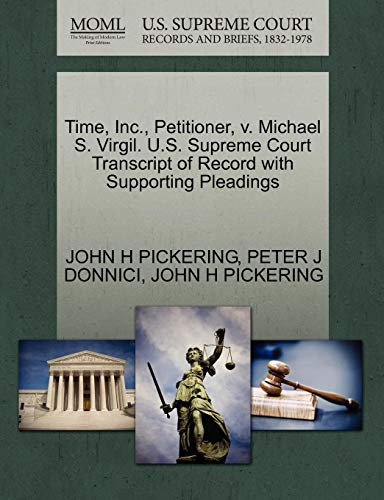 Time, Inc., Petitioner, V. Michael S. Virgil. U.S. Supreme Court Transcript of Record with Supporting Pleadings
