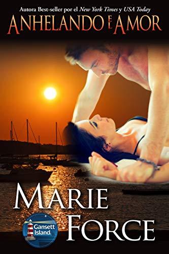 Anhelando el Amor (Los McCarthys de Gansett Island 7) de Marie Force