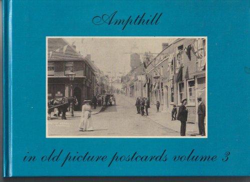 Ampthill in Old Picture Postcards: v. 3