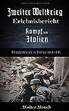 Zweiter Weltkrieg Erlebnisbericht Kampf um Italien: Abwehrkämpfe in italien 1944-1945