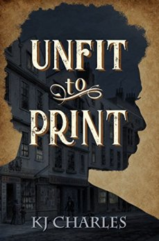Unfit to Print by [Charles, KJ]