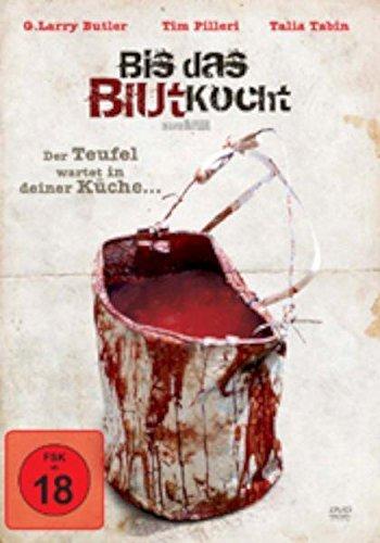 Bis das Blut kocht - Der Teufel wartet in deiner Küche..