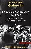 La crise de 1929 Anatomie d'une catastrophe financière.