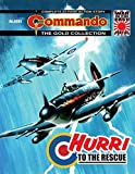 Commando #5264: Hurri To The Rescue