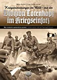 Kriegserinnerungen im Bild - mit der Division Totenkopf im Kriegseinsatz: War memoirs captured on camera - military action with the Totenkopf Division