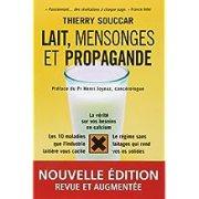 Lait, mensonges et propagande - Nouvelle édition
