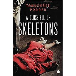 A Closetful of Skeletons