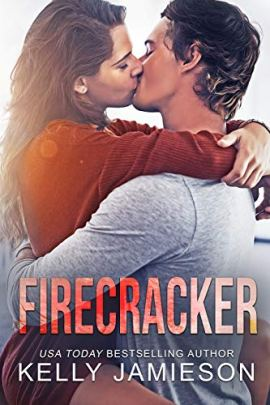 Firecracker: A contemporary romance by [Jamieson, Kelly]