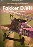 Fokker D.VII - Kaiser's Best Fighter (Famous Airplanes / Slynne Samoloty, Band 9)