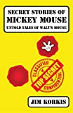 Secret Stories of Mickey Mouse: Untold Tales of Walt's Mouse (English Edition)