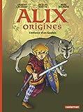 Alix origines : Tome 1