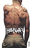 Mike Carey présente Hellblazer Tome 1