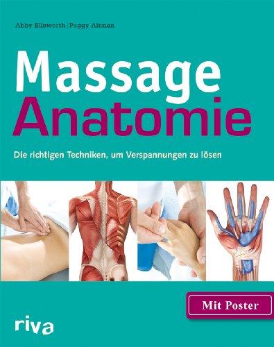 Massage-Anatomie: Die richtigen Techniken, um Verspannungen zu lösen