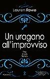 Un uragano all'improvviso (The Club Series Vol. 7)